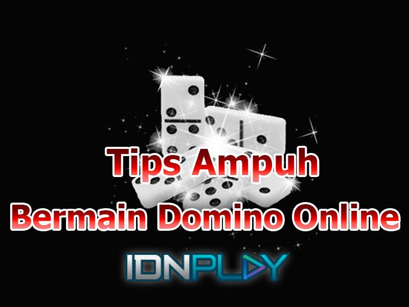 5 Tips Ampuh Domino